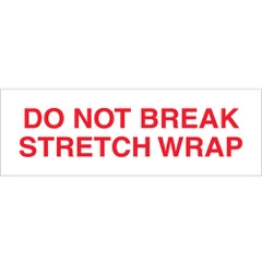 Tape Logic® Pre-Printed - Do Not Break Stretch Wrap